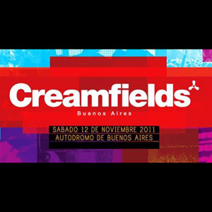 Creamfields – Buenos Aires (2011)