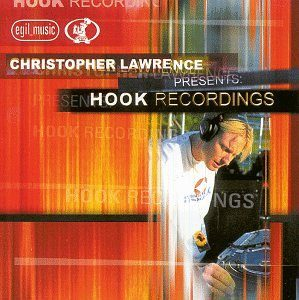 Christopher Lawrence Presents Hook Recordings
