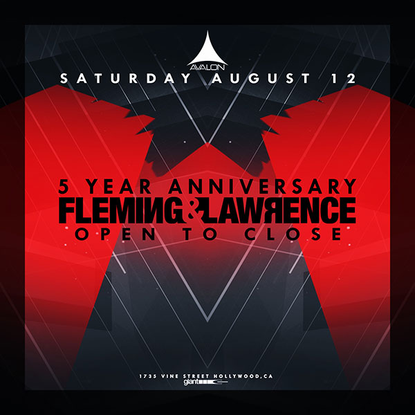 Fleming & Lawrence – 5 Year Anniversary: Avalon, Los Angeles