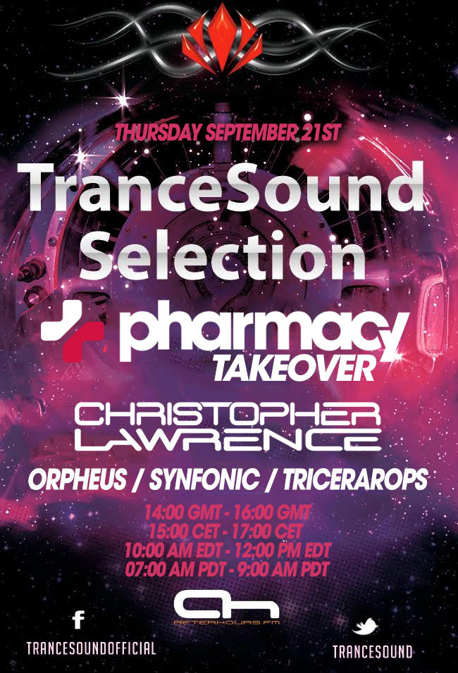 Pharmacy Takeover of Trancesound Selection on AH.FM
