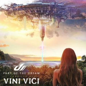 Christopher Lawrence vs. Orpheus – Cosmic Dream (from Vini Vici's Part of the Dream)