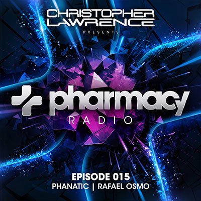Pharmacy Radio 015 w/ guests Phanatic & Rafael Osmo