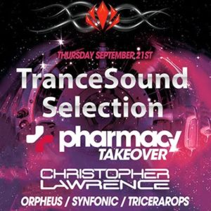 Pharmacy Music Takeover – Trancesound Sessions AH.FM