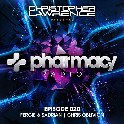 Pharmacy Radio #020 w/ guests Fergie & Sadrian + Chris Oblivion