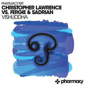 Christopher Lawrence vs. Fergie & Sadrian – Vishuddha
